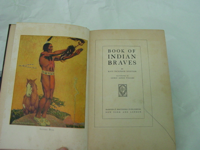 Book of Indian Braves By Kate Dickinson Sweetser