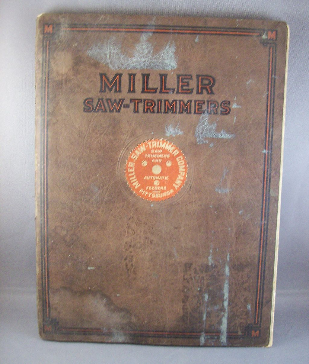 1927 MANUAL from Millers Saw Trimmer Company~printing, etc