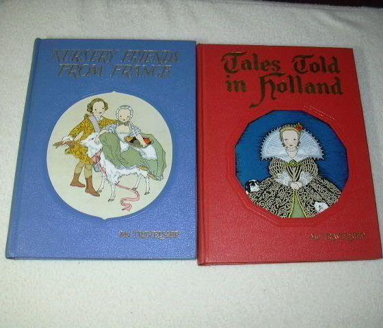 2 Bk Set Nursery Rhymes From France & Tales Told In Holland Olive Beaupre Miller