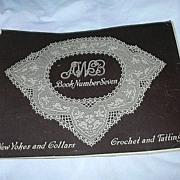 AWB Crochet & Tatting New Yokes & Collars Book #7 1916 Needlework Book