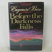 Before the Darkness Falls by Eugenia Price 1st Edition