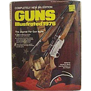 Guns Illustrated 1976 - The Journal For Gun Buffs