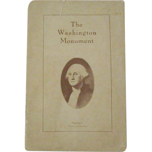 Washington Monument Rare Visitor's Guide 1923