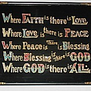 Vintage Reverse Painted Motto of Faith  Love  Peace  Blessing   God  Inspirational   Hand Done Foiling Circa 1920's