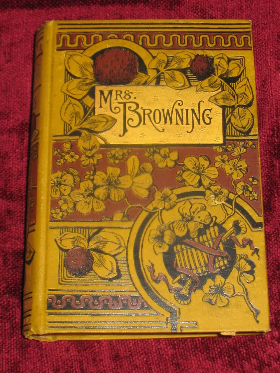Antique Book Mrs. Browning book by Elizabeth Barrett Browning Circa 1886