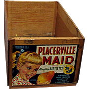 Placerville Maid Wood Advertising Box
