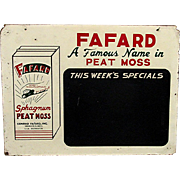 SOLD    See many other signs for sale    Fafard Chalkboard Spaghum Moss Advertising Sign