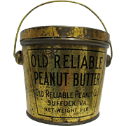 Peanut Butter Tin or Pail of Old Reliable Brand of Suffolk Virginia