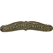 Advertising Sign Hardware Store Sand Cast Metal Agard Hardware Co. of Torrington Conn.