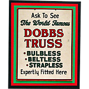 Drugstore or Pharmacy Original Advertising Sign for Dobbs Truss