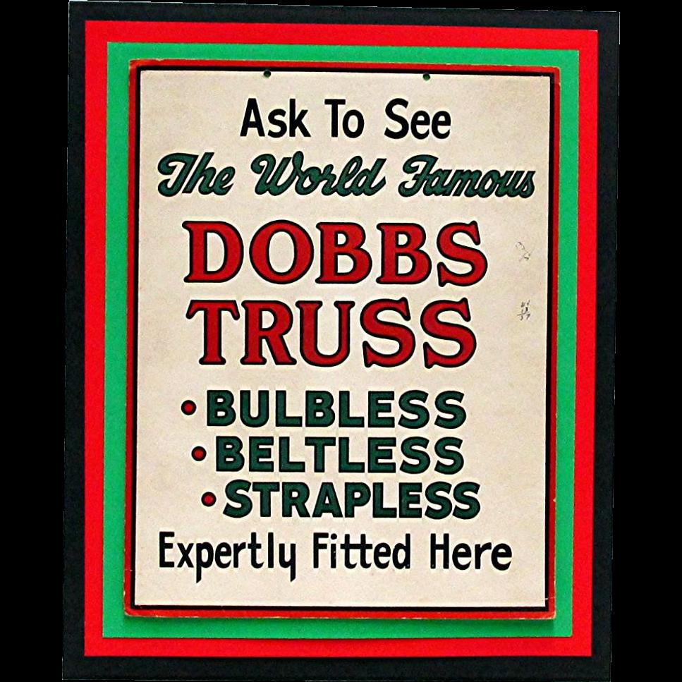 Drugstore or Pharmacy Original Advertising Sign for Dobbs Truss