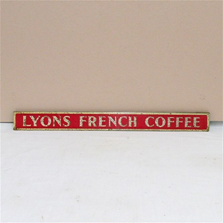 SOLD   We have one Left  LYONS French Coffee Store Advertising Sign