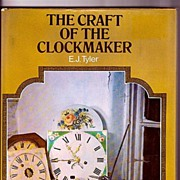 The Craft of the Clockmaker by E. J. Tyler