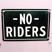 Wagon Sign NO Riders Tin Advertising