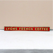 SOLD   LYONS  French Coffee Tin Advertising Sign