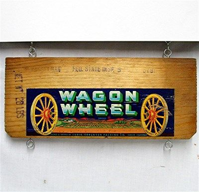 Wagon Wheel Brand Wood Advertising Sign Crate Side Label