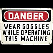 Advertising Sign DANGER Industrial Iron Sign Circa 1940