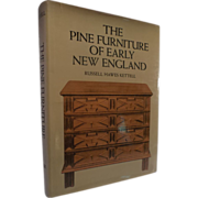 The Pine Furniture of Early New England by Russell Hawes Kettell-Cloth Bound Hardcover Book, cr. 1956