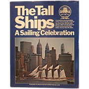 The Tall Ships, A Sailing Celebration - Op Sail 1976 - Nautical Book