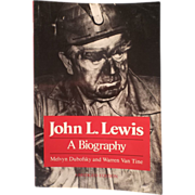 John L. Lewis: A Biography - Paperback –  June 1, 1986
