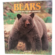 Bears: Rulers of the Wilderness - Hardcover Book – Illustrated, 1992 Edition