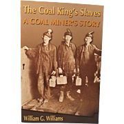 The Coal King's Slaves  by William G. Williams