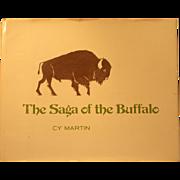 The Saga of the Buffalo by Cy Martin