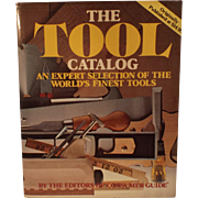 The Tool Catalog:  An expert selection of the world's finest tools---Woodworkers Book