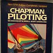 Chapman Piloting. Seamanship & Small Boat Handling  by Elbert S. Maloney