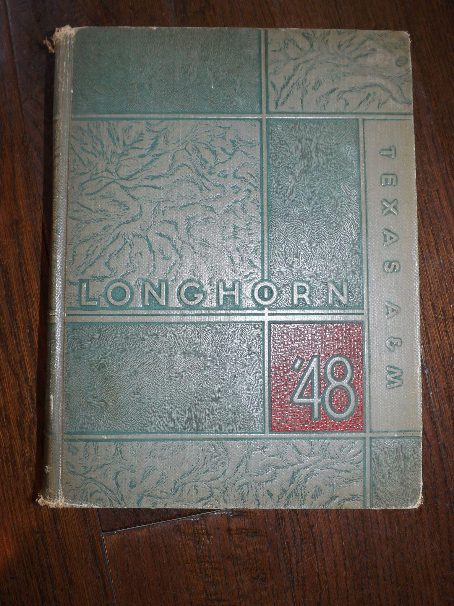 """1948 Texas A&M """"Longhorn"""" Yearbook"""