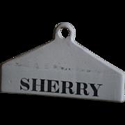 19th Century English Creamware WIne Bin Cellar Label - Antique SHERRY Ceramic Label