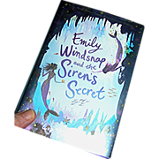 Children's Book; Emily Windsnap and the Siren's Secret by Liz Kessler, Candlewick Press 2009