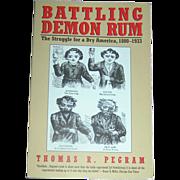 Vintage Book, Demon Rum, Pegram, 1st. ed. 1996