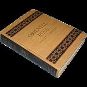 Vintage Book, Oriental Rugs, Walter A. Hawley,1937, copy. 1913