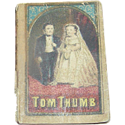 Miniature Book: The Life of General Tom Thumb, Moore & NIms, 1847
