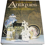 Book, A Treasury of World Antques, Anthony Livesey, Crescent, 1979, Exc.
