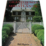 Vintage Collectable Book, Grand Homes Of The Mid Atlantic