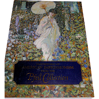 Vintage Book, Masterworks Of American Impressionism From The Pfeil Collection, William H Grets, 1992