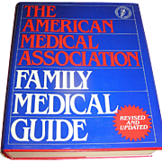 Vintage book, The American Medical Asoociation Family Medical Guide, 1987