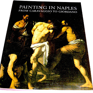 Vintage Book Caravaggio, paperback Painting In Naples from Caravaggio To Giordanon