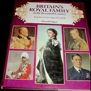 Vintage book, Britain's Royal Family in the twentieth Century, Donald Edgar, Crescent Books, 1979