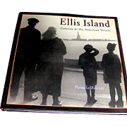 Vintage Book, Ellis Island Gateway to the American Dream, Pamela Reeves, 2002