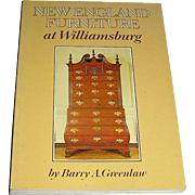 New England Furniture at Willimsburg by Barry A. Greenlaw, 1974