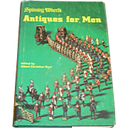 Vintage Book, Ant..qued for Men, Spinning Wheel's, 1974