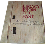 Vintage book, Legacy From The Past, The Colonial Williansburg Society, 1981
