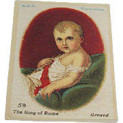 B.D.V. Cigarettes #59  The King of Rome, Gerard, Cigarette Silk