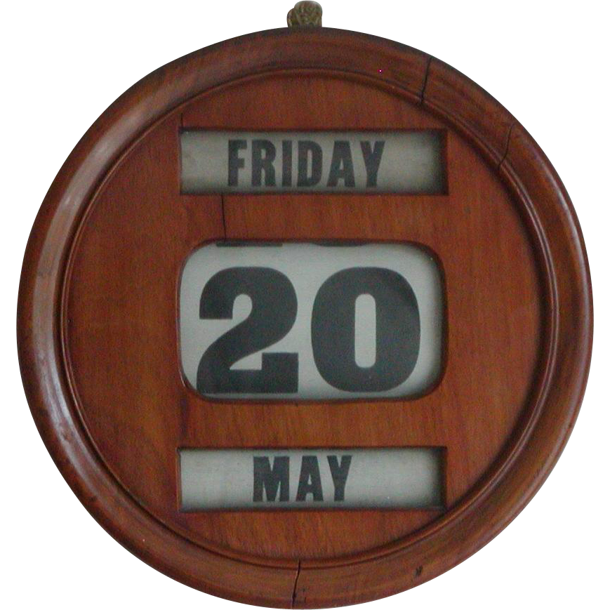 Calendar...Early calendar...Day, date and month calendar...