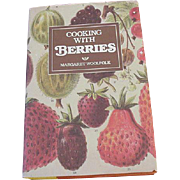 Cooking with Berries, by Margaret Woolfolk