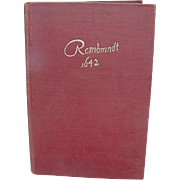 Rembrandt 1642, 1930 Account by Hendrik Willem van Loon, Tudor Publishing