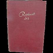 Rembrandt 1642, 1930 Account by Hendrik Willem van Loon, Tudor Publishing